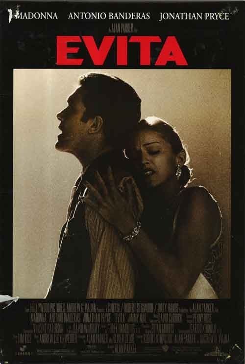 Evita - My Mother and I went to see this movie in 1997, one of the last times she was able to go out.