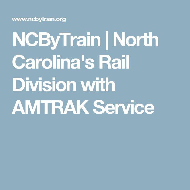 NCByTrain   North Carolina's Rail Division with AMTRAK Service
