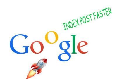 How to get your blog post indexed faster