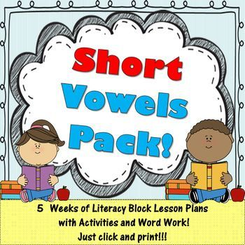 Short Vowels Pack! 5 Weeks of Lesson Plans, Activities & Word Work!