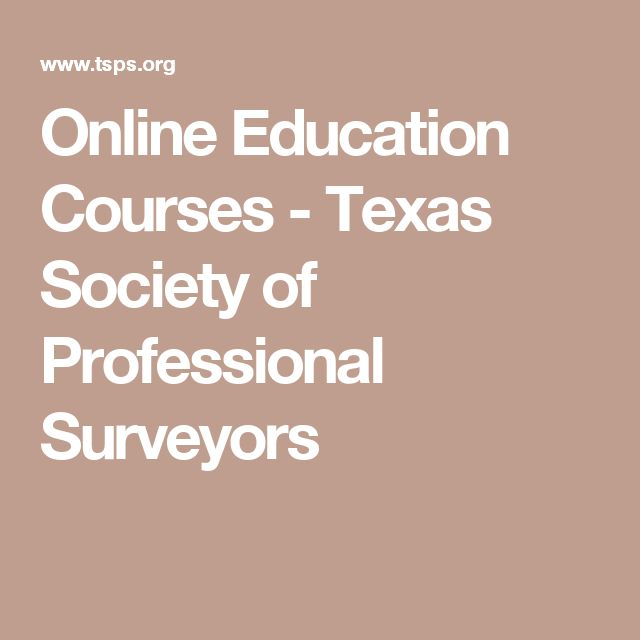 Online Education Courses - Texas Society of Professional Surveyors