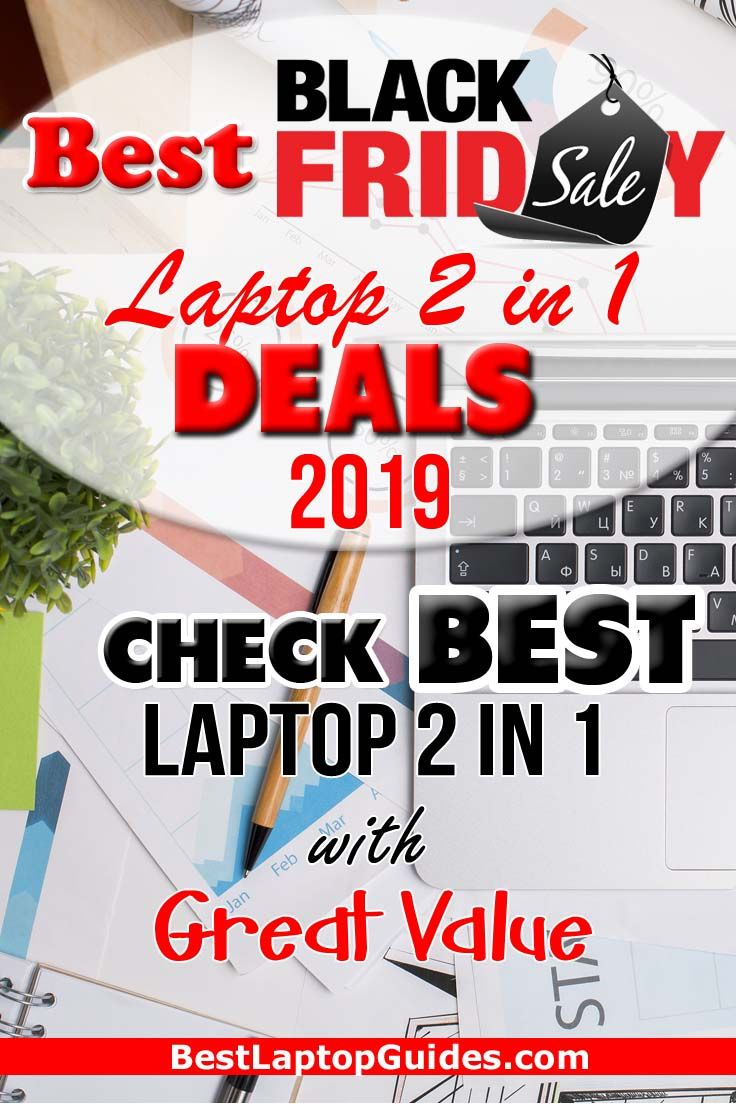 Best Black Friday Laptop 2 In 1 Deals 2019 You Can Pick Up A 2 In 1 Laptop This Black Friday For A Starting Your Own Business Laptop For College Blogging Tips