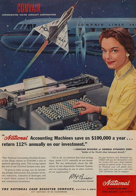 A combination Convair Aircraft Corp. and National Accounting Machines ad, 1955. #vintage #office #1950s #secretary #ads