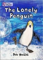 The Lonely Penguin (Collins Big Cat - Band 04/Blue)