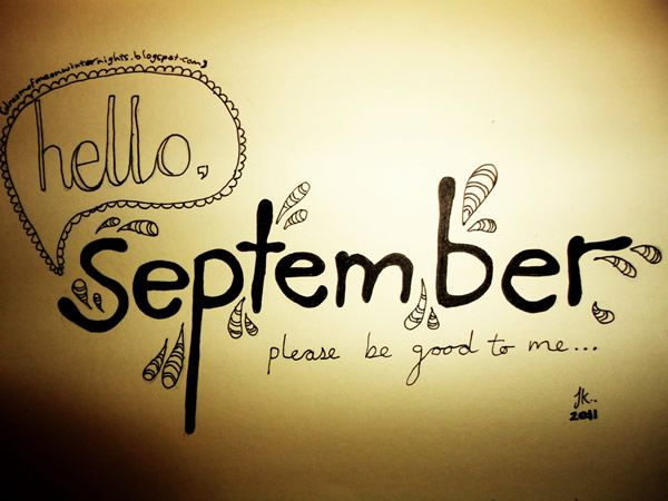 Hello September Month September Hello September September Quotes