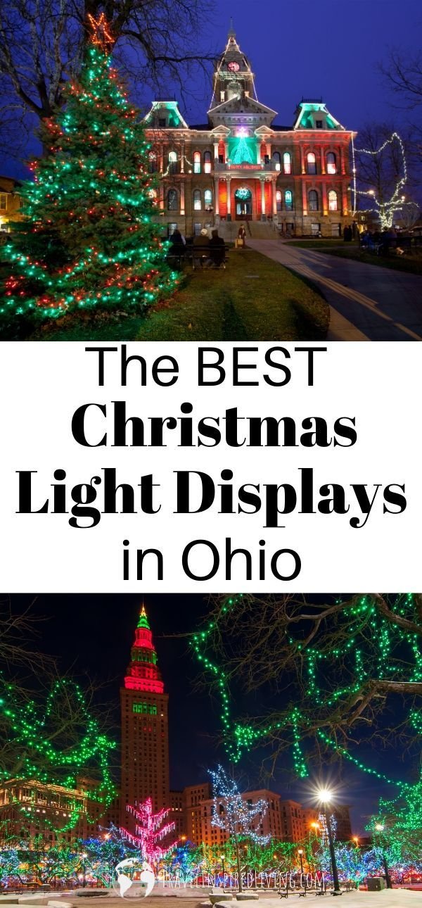 Our List Of The Best Christmas Light Displays In Ohio Best Christmas Light Displays Best Christmas Lights Christmas Light Displays