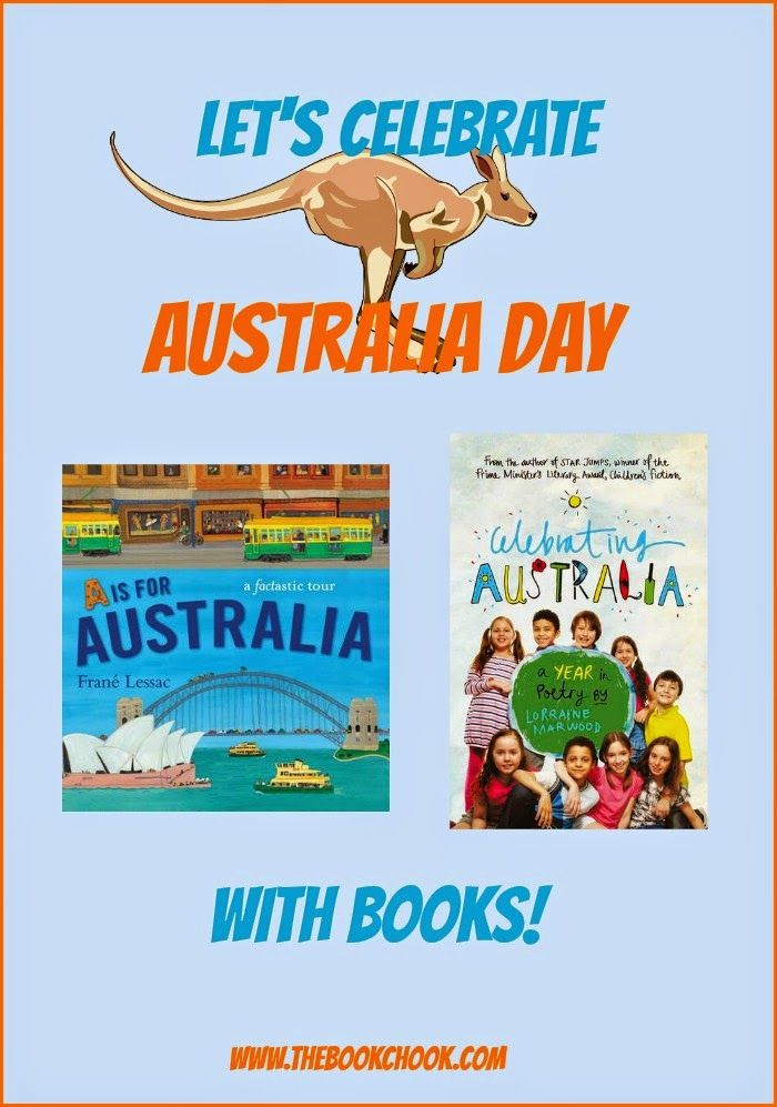 Let's Celebrate Australia Day with Books! Celebrating Australia: A Year in Poetry by Lorraine Marwood, published by Walker Books Australia, 2015, and A is for Australia by Frané Lessac, published by Walker Books Australia, 2015.