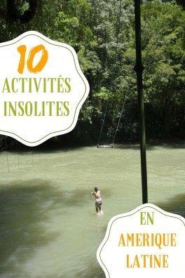 10 activités insolites à tester pour votre voyage en Amérique latine ! #voyage #insolite #activités #AmériqueLatine #guide #information #exploration #aventure #découverte #expérience