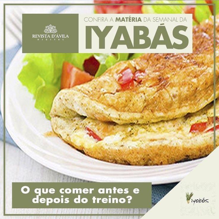 Muita gente se pergunta o que comer antes e depois do treino. Baseado em algumas pesquisas elaboramos alguns pratos com os alimentos certos. Acompanhe na Revista DÁvila as matérias semanais da Iyabás e também de todos os outros parceiros. http://ift.tt/1UOAUiP (link na bio).
