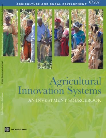 World Bank. 2012. Agricultural innovation systems–an investment sourcebook, especially Thematic Note 2: methods for organizational assessment in agricultural innovation systems, 553-561. Washington, D.C., World Bank.