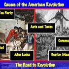 Causes of the American Revolution: The Road to Revolution Common Core Ready
