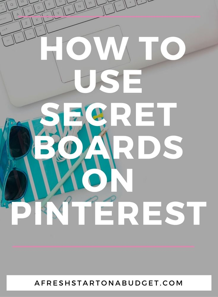 Learning all you can about Pinterest can help you grow your blog or online business. Find out how to use secret boards to better your Pinterest experience.