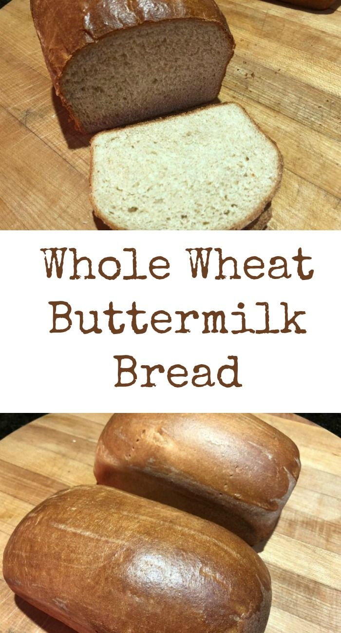 Whole Wheat Buttermilk Bread My Windowsill Recipe Buttermilk Bread Bread Buttermilk