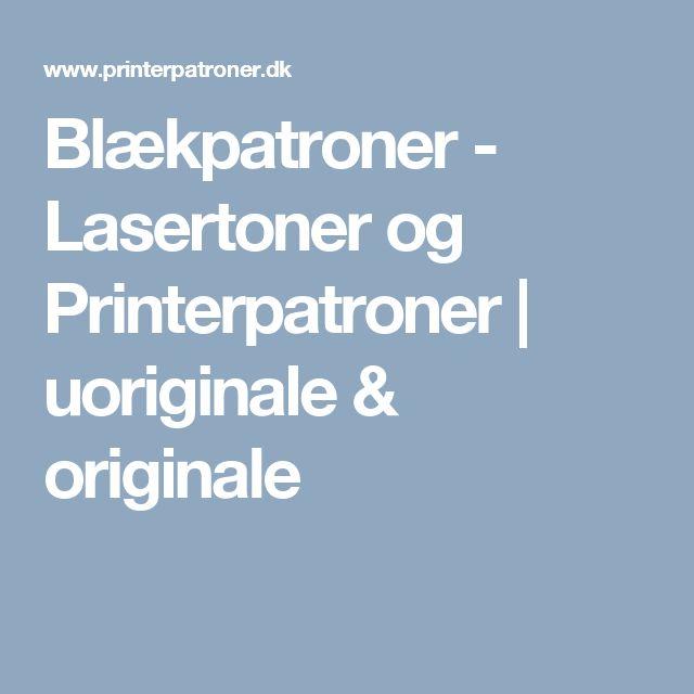 Blækpatroner - Lasertoner og Printerpatroner | uoriginale & originale