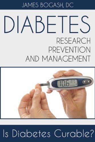 Diabetes Research, Prevention and Management: Is Diabetes Curable?, http://www.amazon.com/dp/B00DWWPC7Y/ref=cm_sw_r_pi_awdm_460Stb1R2YXQX