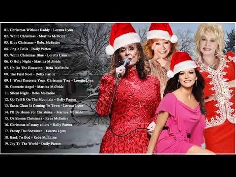 Reba McEntire, Dolly Parton, Loretta Lynn, Martina McBride : Country Christmas Songs 2018 - YouTube