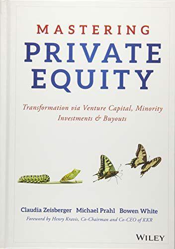Epub Free Mastering Private Equity Transformation Via Venture