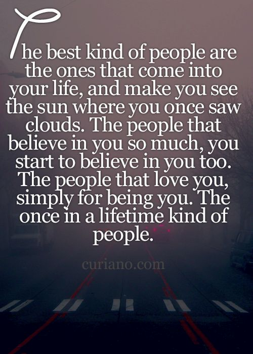 Inspiration quote about relationships | Those truly are the best kind of people. I love those people so very much.
