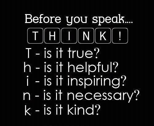 A little reminder!!:) Think Before You Speak