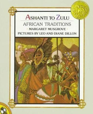 Ashanti to Zulu: African Traditions by Margaret Musgrove. 1977 Winner