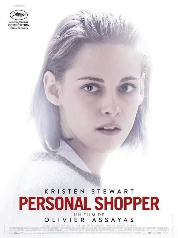 Personal Shopper by Olivier Assayas.  #Cannes In Competition. Poster.