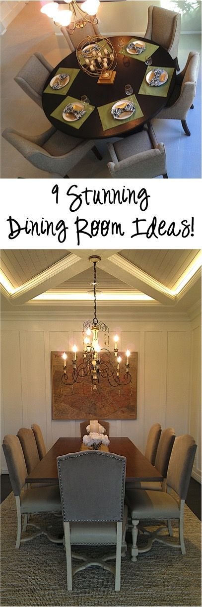9 stunning dining room ideas and design tricks make your dining rooms the most amazing place to gather with these fun designer secrets and tricks