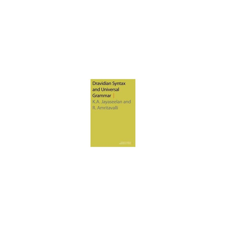 Dravidian Syntax and Universal Grammar (Hardcover) (K. A. Jayaseelan & R. Amritavalli)
