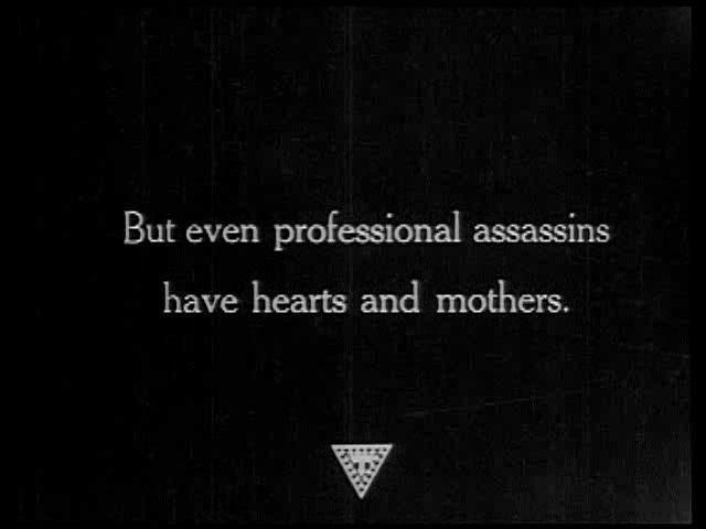 Even professional assassins have hearts and mothers.