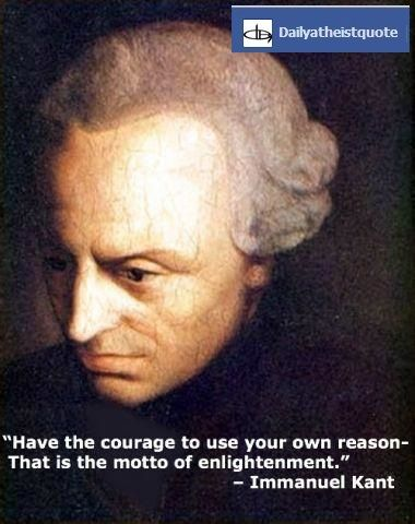 Immanuel Kant - http://dailyatheistquote.com/atheist-quotes/2013/04/28/immanuel-kant/