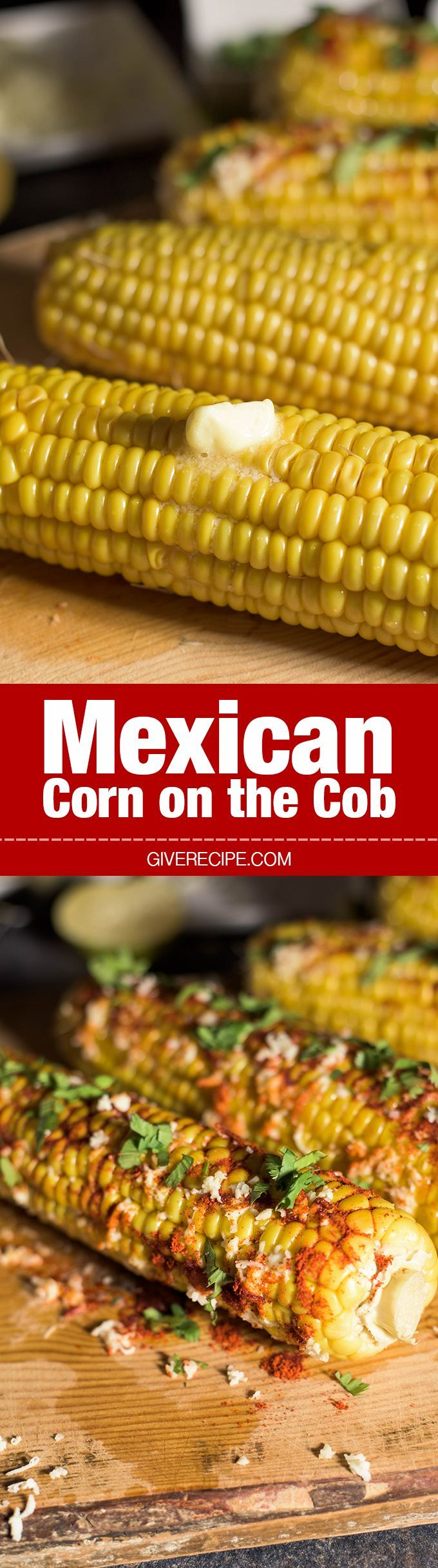 Mexican Corn on the Cob is the best summer snack around the world! Very messy and addicting! - http://giverecipe.com