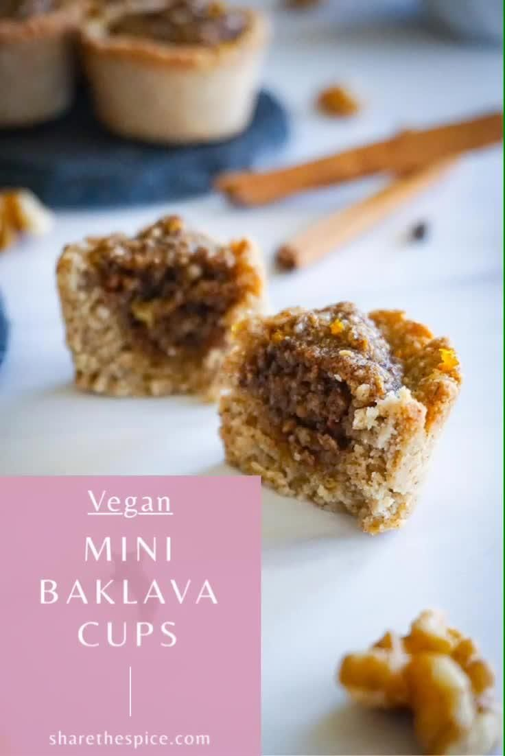 Mini Vegan Baklava Cups: an oat and almond flour base and a filling made of walnuts and pistachios with flavors of cinna…