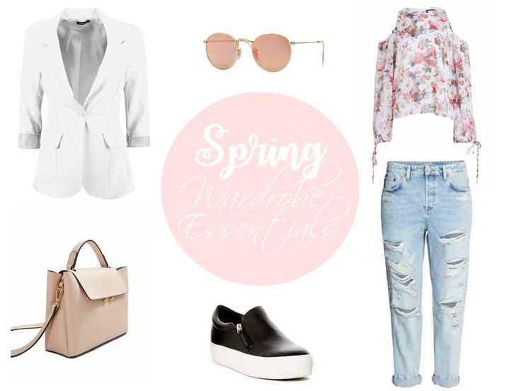 Spring Wardrobe Essentials 2017