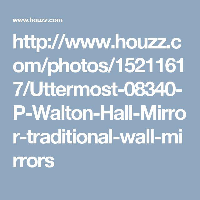 http://www.houzz.com/photos/15211617/Uttermost-08340-P-Walton-Hall-Mirror-traditional-wall-mirrors