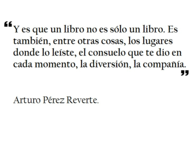 Cita de Arturo perez Reverte