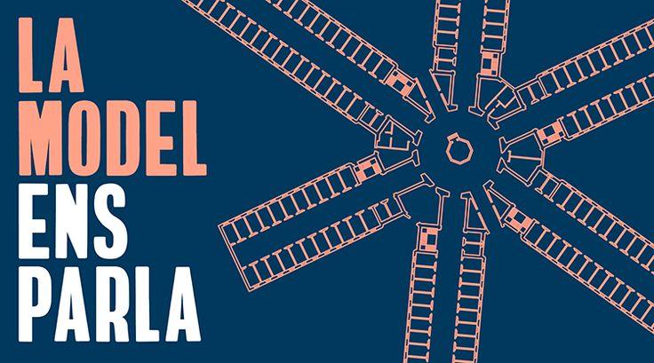 Visita la cárcel de La Modelo.  La model ens parla.   Del 3 de juliol al 26 de novembre. Visites cada dia de la setmana, entre les 10 i les 20 h. Tanca entre el 7 i el 27 d'agost