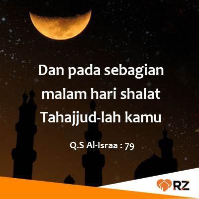 """RZ on Twitter: """"shalat Tahajud sebagai ibadah tambahan bagi mu ..."""