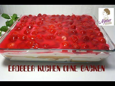 Erdbeerkuchen ohne Backen I No Bake Cake – YouTube   – Kuchen
