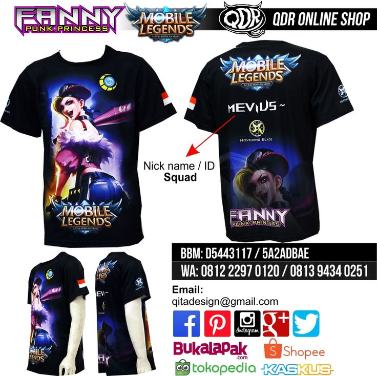 Fanny - Punk Proncess (T-shirt MObile Legends) Bahan: Dry-fit printing: sublimasi untuk pemesanan: BBM D5443117 / 5A2ADBAE (Qdr online shop) WA/LINE 081222970120 / 08129434025