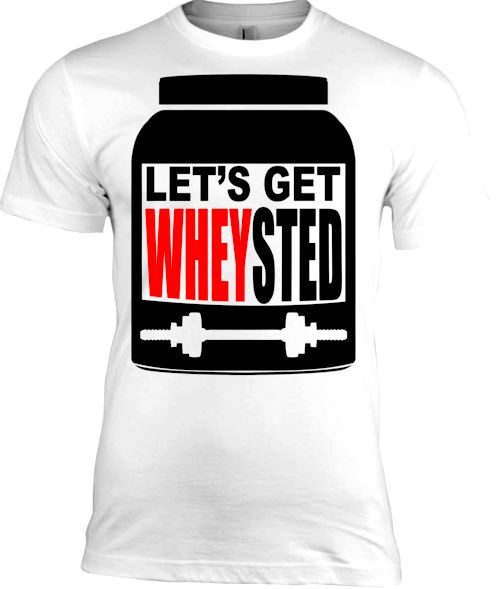 Let's Get Wheysted Men's Funny Workout T-Shirt
