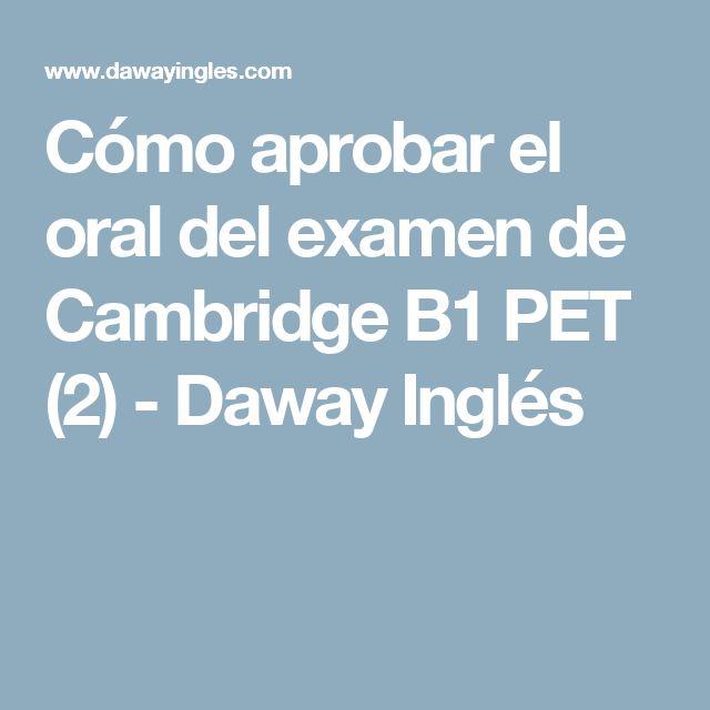 Cómo aprobar el oral del examen de Cambridge B1 PET (2) - Daway Inglés