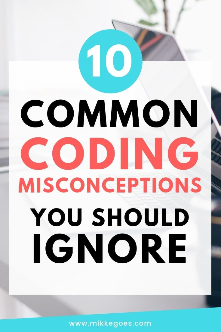 Ten Common Learning Myths That Might Be >> 10 Common Coding Myths You Should Ignore Front End