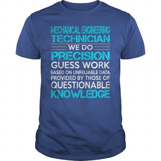 Awesome Tee For Mechanical Engineering Technician T Shirts, Hoodies. Check price ==► https://www.sunfrog.com/LifeStyle/Awesome-Tee-For-Mechanical-Engineering-Technician-117397886-Royal-Blue-Guys.html?41382 $22.99
