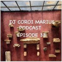 DJ COROI MARIUS PODCAST: EPISODE 38 by DJ COROI MARIUS on SoundCloud