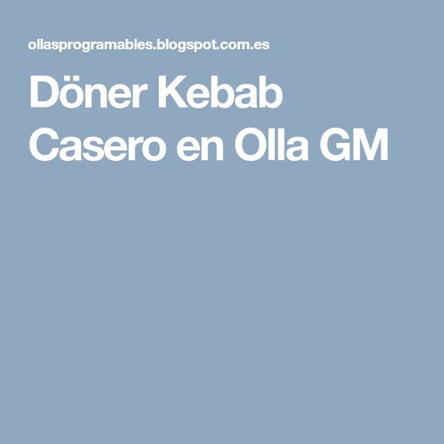 Döner Kebab Casero en Olla GM