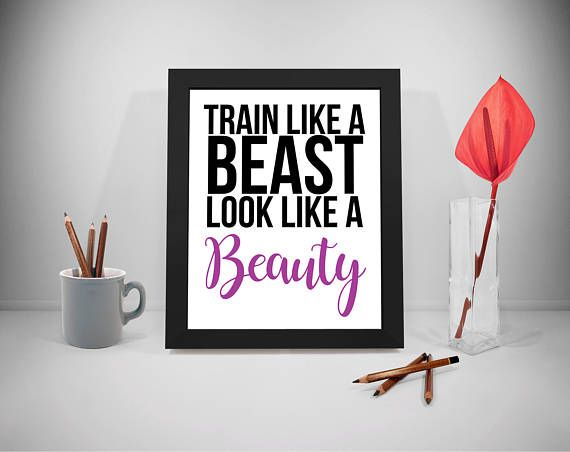 Train Like A Beast Look Like A Beauty Quote Printable Gym