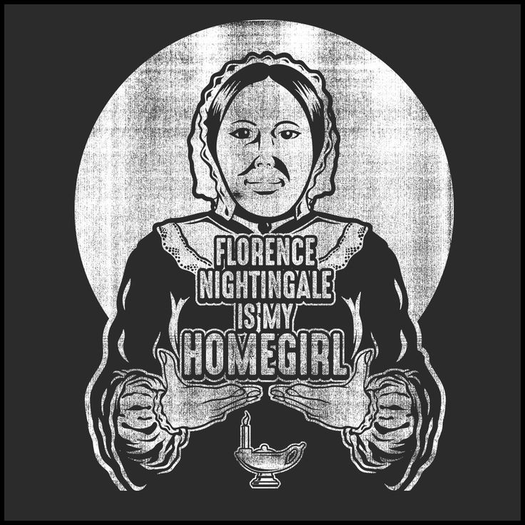 ADULT NURSE T-SHIRT •Florence is my HOMEGIRL! Florence Nightingale Tee - ASST-4404