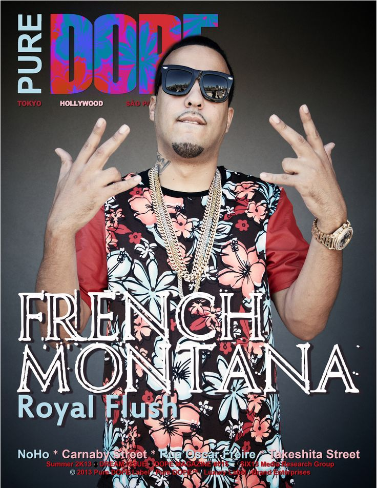 """French Montana Covers Pure DOPE Magazine's Summer """"DREAM"""" Issue with Jasmine Villegas, Yo Gotti, Nyemiah Supreme, Ty Lepley, Jaclyn Betham, Manny Montana, Sally Ferreira, Theotis Beasley, Heather Shanholtz, MARS, Lena Chase and other tastemakers."""