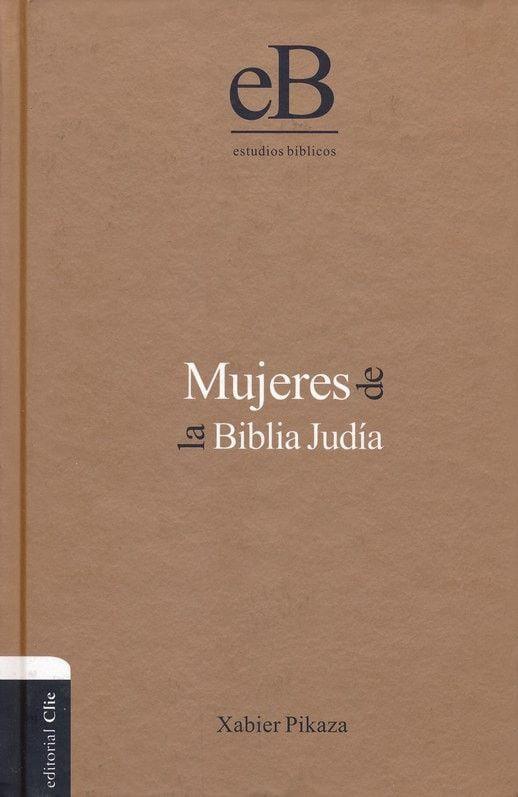Mujeres de la Biblia Judía (Women of the Jew Bible)