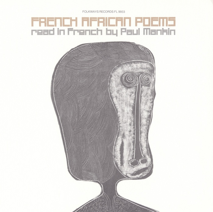 """French African Poems: Read by Paul Mankin"" - Paul A. Mankin - Poems from Cameroon, Mali, Martinique, Niger, and Senegal read in French."