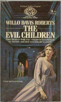 The Evil Children willo davis roberts
